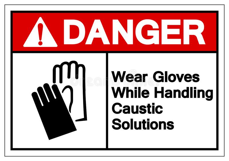 Danger Wear Gloves While Handling Caustic Solutions Symbol Sign, Vector Illustration, Isolate On White Background Label. EPS10. Danger Wear Gloves While Handling royalty free illustration