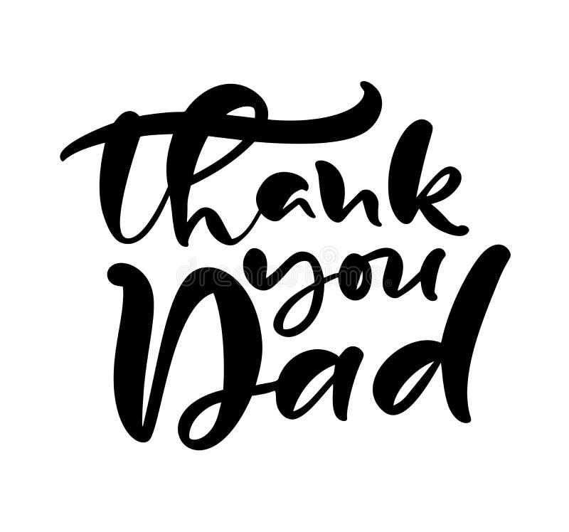 Dank u Papa die zwarte vectorkalligrafieteksten van letters voorzien voor Gelukkige Vaders Dag Het moderne uitstekende met de han vector illustratie