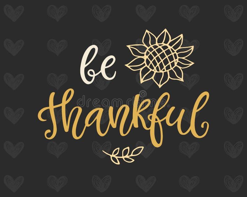 Dankbaar ben Het malplaatje van de thanksgiving dayaffiche vector illustratie