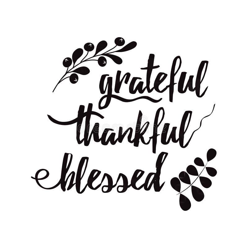 Dankbare dankbare gesegnete dekorative Vektorbeschriftungsphrase verzierte schwarze Herbstmit blumenniederlassung lizenzfreie abbildung