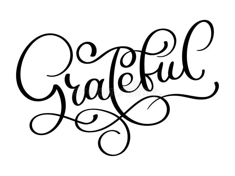 Dankbare hand getrokken prentbriefkaar Het vector van letters voorzien voor Thanksgiving day Inktillustratie Moderne borstelkalli vector illustratie