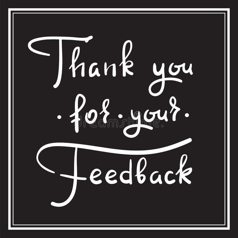 Danke für Ihr Feedback - einfaches dankbares Zitat Hand gezeichnete schöne Beschriftung Drucken Sie für die dankbaren und dankbar stock abbildung