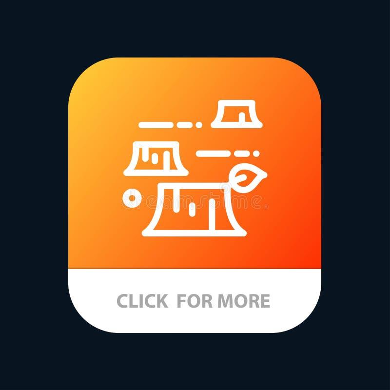 Dano, desflorestamento, destruição, botão móvel do App do ambiente Android e linha versão do IOS ilustração royalty free