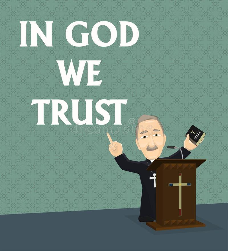 Dans Dieu nous faisons confiance au prêtre prêchant au podiume illustration stock