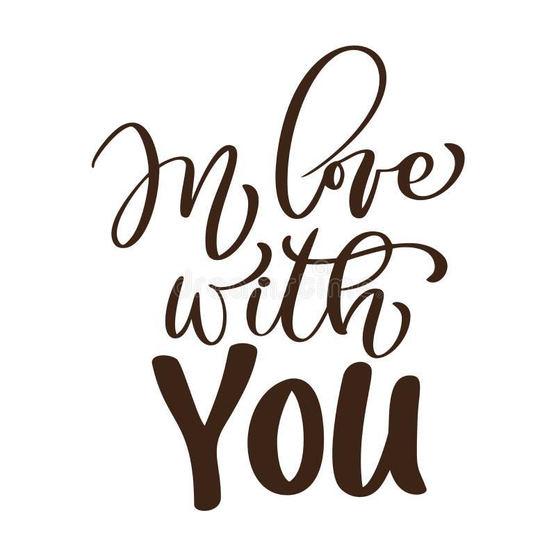 Dans l'amour avec vous dirigez le texte de jour de valentines Lettres tirées par la main, citation romantique pour des cartes de  illustration libre de droits