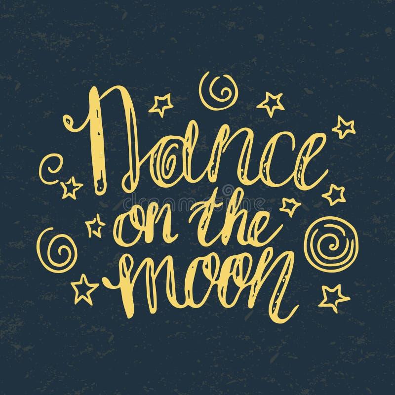 Danse tirée par la main de lettrage sur la lune avec des étoiles illustration de vecteur