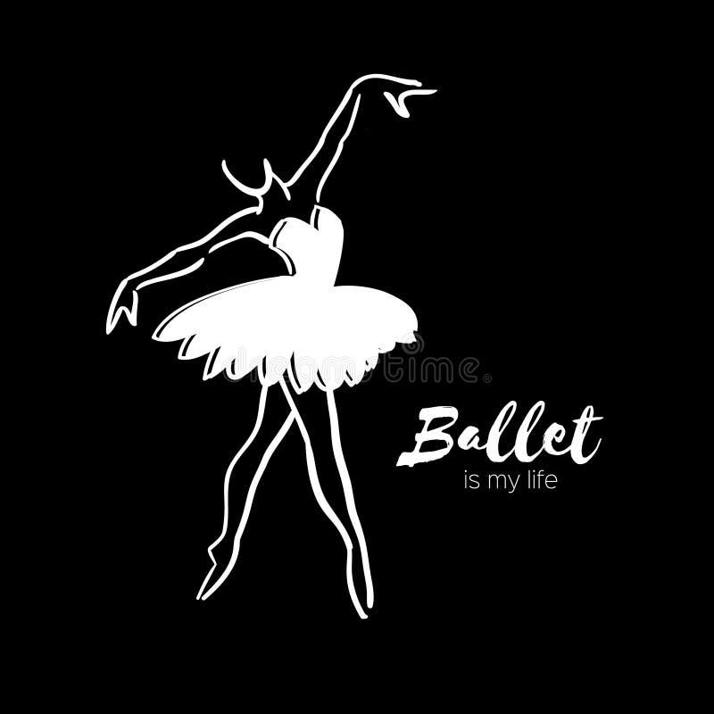 Danseuse blanche de ballerine Le ballet est ma vie tirée par la main Fuselage parfait Le danseur porte Femelle dans le tutu posan illustration stock