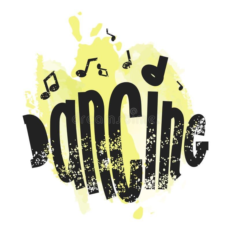 Danza positiva de la frase Música de motivación del tema del cartel Fondo de la acuarela y fuente pintada Ilustración del vector ilustración del vector