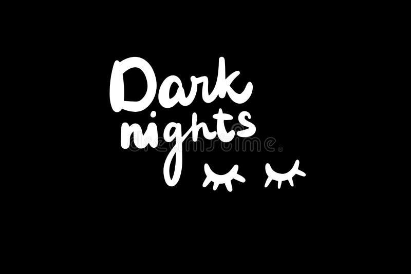 Dark nights hand drawn lettering white on black with lashes closed eyes minimalism royalty free illustration