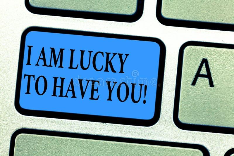 Darstellende die Begriffshandschrift bin ich Lucky To Have You Geschäftsfoto, das roanalysistic Gefühle ausdrückend zur Schau ste stockbild