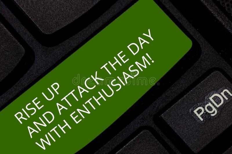 Das Begriffshandschriftdarstellen steigen oben und nehmen den Tag mit Begeisterung in Angriff Die Geschäftsfotopräsentation ist d stockbild