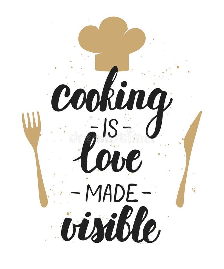 Das Kochen ist die Liebe gemacht sichtbar Handgeschriebene Beschriftung vektor abbildung