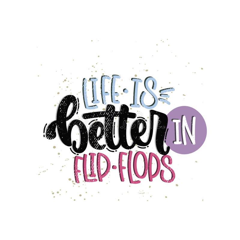 Das Leben ist in den Flipflops besser vektor abbildung