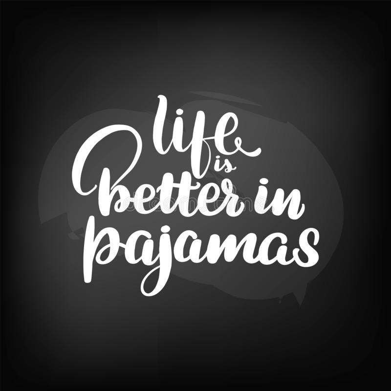 Das Leben ist in den Pyjamas besser lizenzfreie abbildung