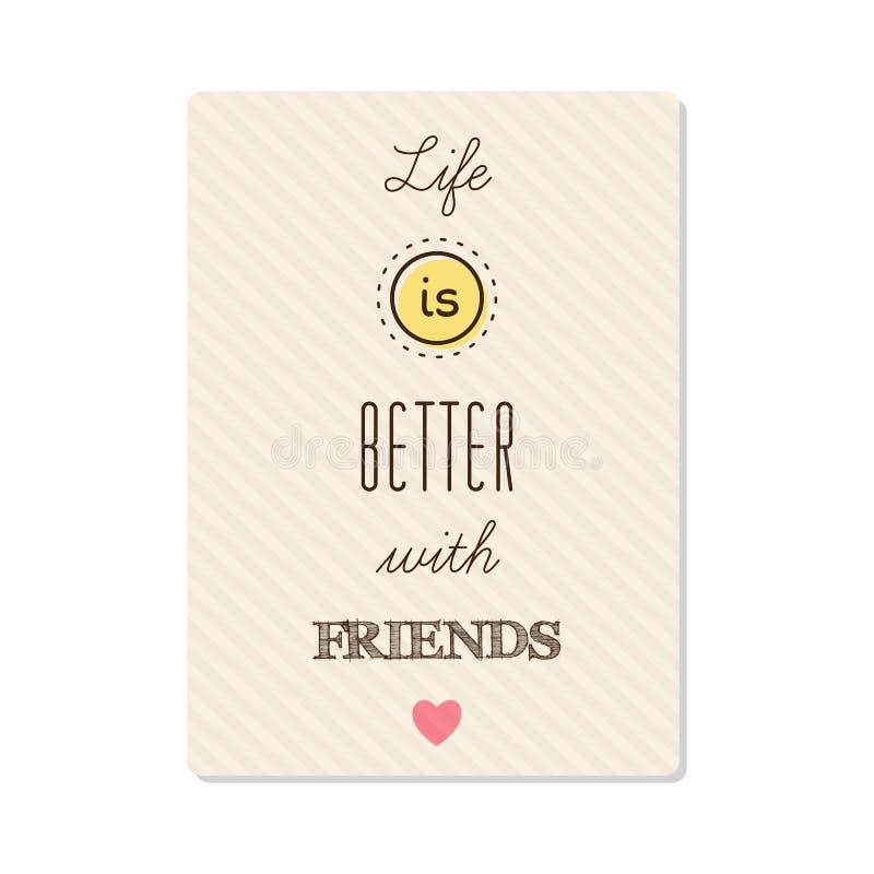 Das Leben ist mit Freunden besser Vektor vektor abbildung