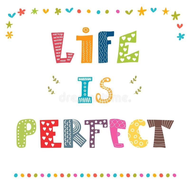 Das Leben ist perfekt Gezeichnetes Zitat der Inspiration Hand Nettes Grußauto lizenzfreie abbildung