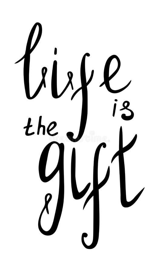 Das Leben zu beschriften ist das Geschenk stock abbildung