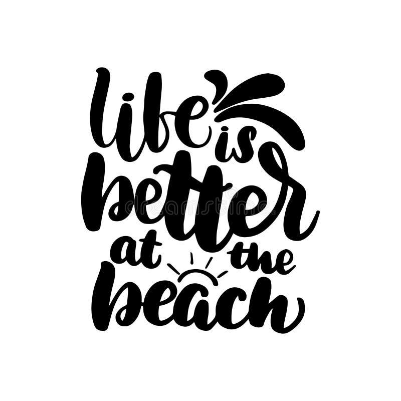 Das Leben zu beschriften ist am Strand besser vektor abbildung