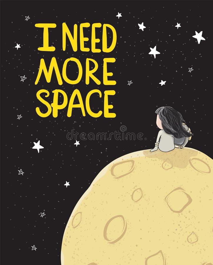 Das nette zeichnende Astronautenmädchen, das allein auf großem Mond im Galaxieraum mit Sternen und Text benötige ich sitzen, mehr stock abbildung