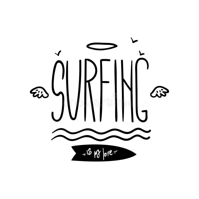 Das Surfen ist mein Lebenmotivzitat, Hand gezeichnetes Gestaltungselement kann für Brandungsclub, Shop, Kleidung verwendet werden lizenzfreie abbildung