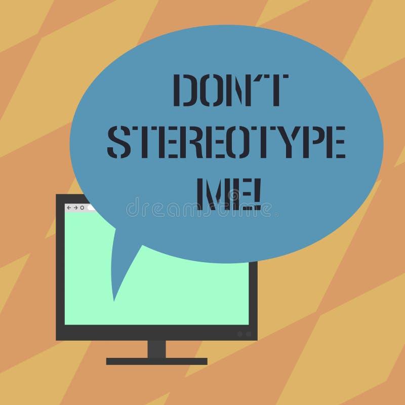 Das Textzeichen, das Don T zeigt, stereotypieren mich Begriffsfoto jeden möglichen Gedanken, der weit nach spezifischen Arten Ein lizenzfreie abbildung