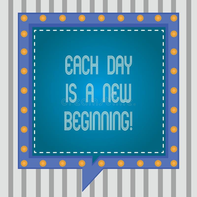 Das Textzeichen, das jeden Tag zeigt, ist ein neuer Anfang Begriffsfoto jeden Morgen können Sie Inspirations-Quadrat wieder begin vektor abbildung