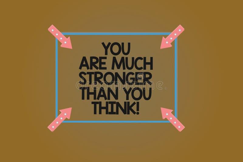 Das Textzeichen, das Sie zeigt, sind viel stärker, als Sie denken Begriffsfoto Motivation glauben an selbst quadratischen Entwurf vektor abbildung