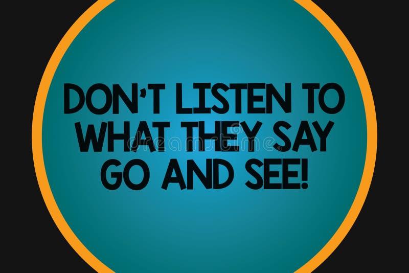 Das Wort, das Text Don T schreibt, hören auf, was sie gehen und sehen sagen Geschäftskonzept für Confirm Kontrolle durch sich Nor stock abbildung