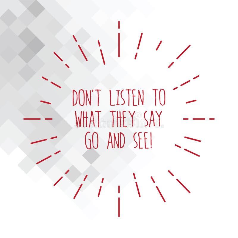 Das Wort, das Text Don T schreibt, hören auf, was sie gehen und sehen sagen Geschäftskonzept für Confirm Kontrolle durch sich dün stock abbildung
