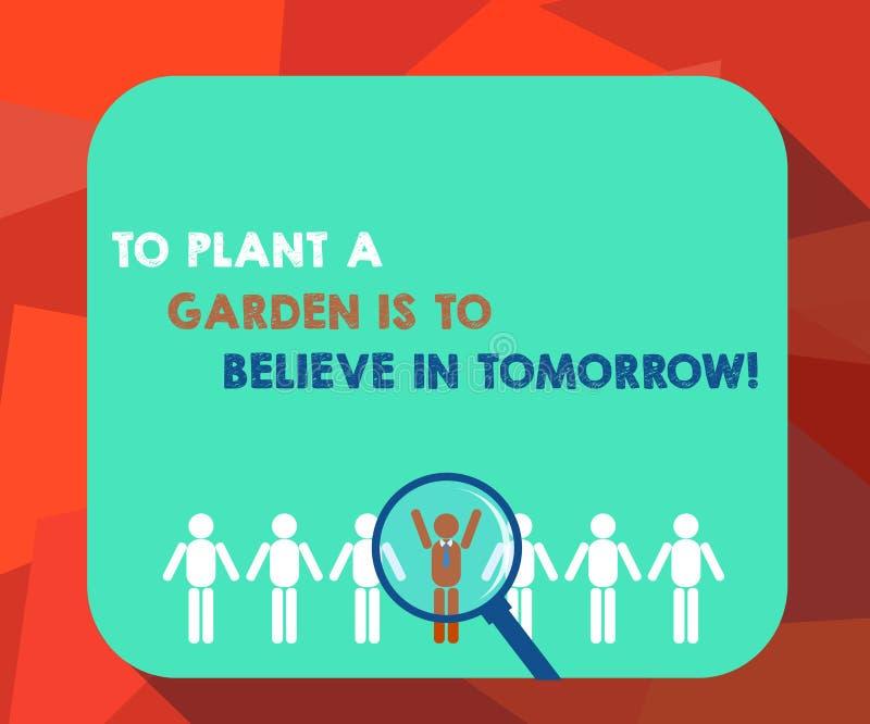Das Wort, das Text schreibt, um einen Garten zu pflanzen, ist, an Morgen zu glauben Geschäftskonzept für Motivationshoffnung in d lizenzfreie abbildung