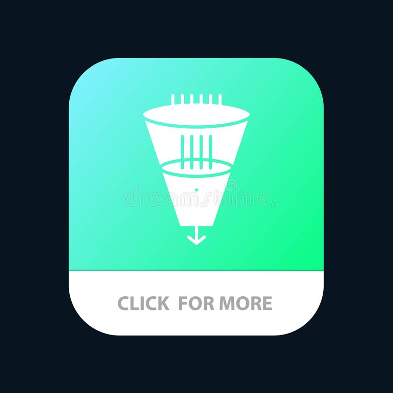 Data, Filter, Filtering, Filtration, Funnel Mobile App Button. Android and IOS Glyph Version stock illustration