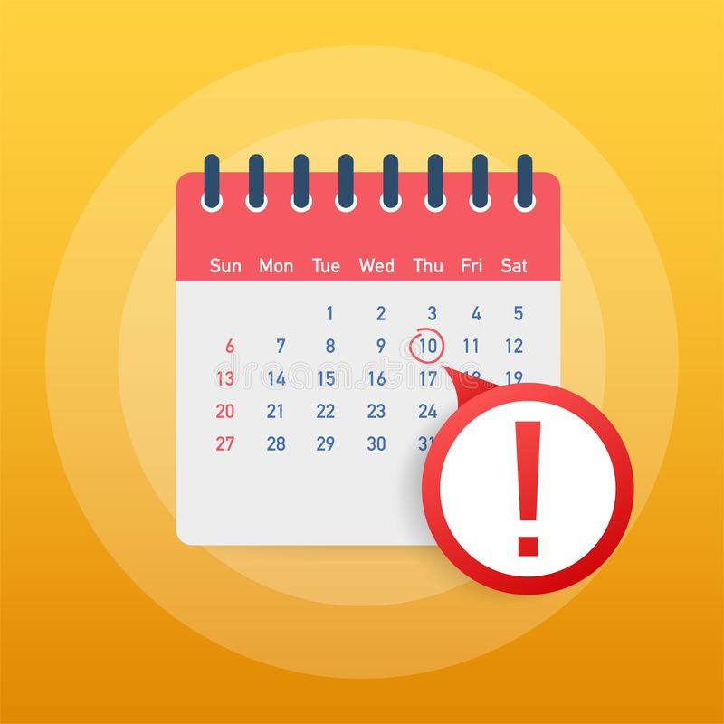 Date limite de calendrier ou notification de rappel d'événement Calendrier, nomination, concept de date importante Illustration v illustration libre de droits