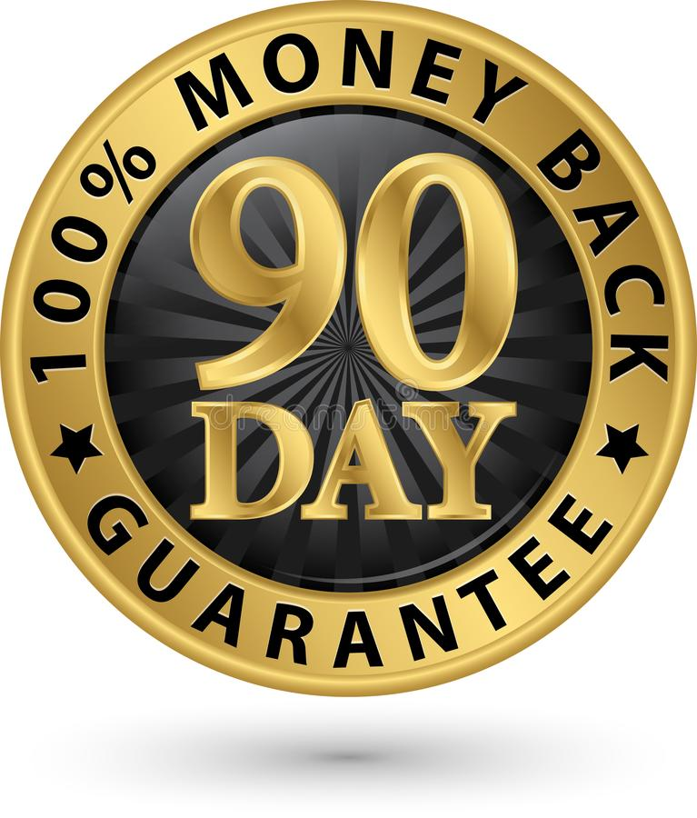 90 day 100% money back guarantee golden sign, vector illustrati royalty free illustration