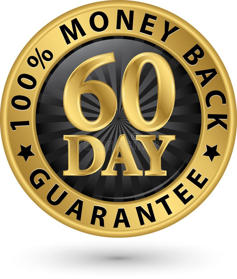 60 day 100% money back guarantee golden sign, vector illustrati royalty free illustration