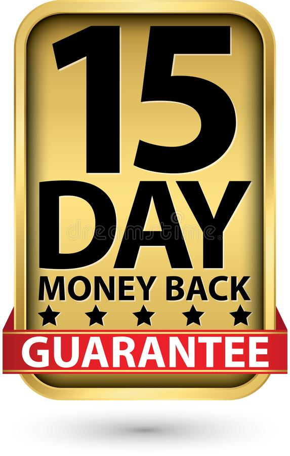 15 day money back guarantee golden sign, vector illustration stock illustration