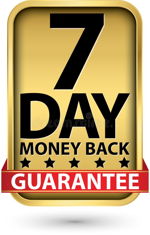 7 day money back guarantee golden sign, vector illustration stock illustration