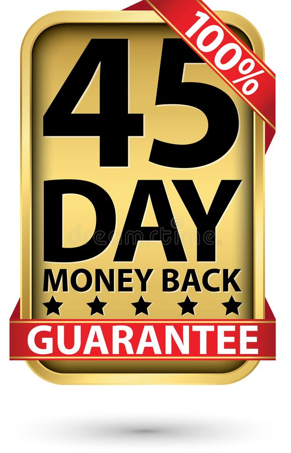 45 day 100% money back guarantee golden sign, vector illustration stock illustration