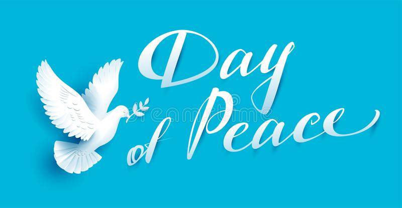 Day of Peace lettering text for greeting card. White dove with branch symbol of peace. Vector illustration royalty free illustration