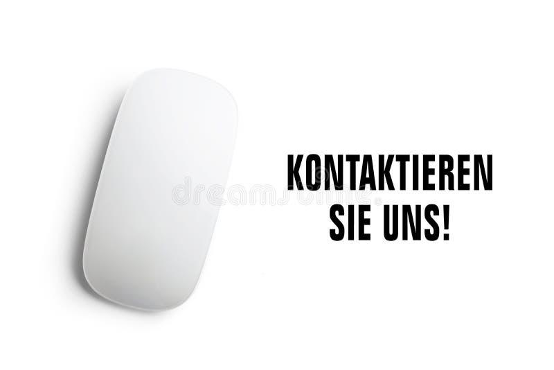 De 'tekst van Kontaktieren Sie uns met muis en een witte achtergrond Vertaling: 'Contacteer ons ' stock illustratie