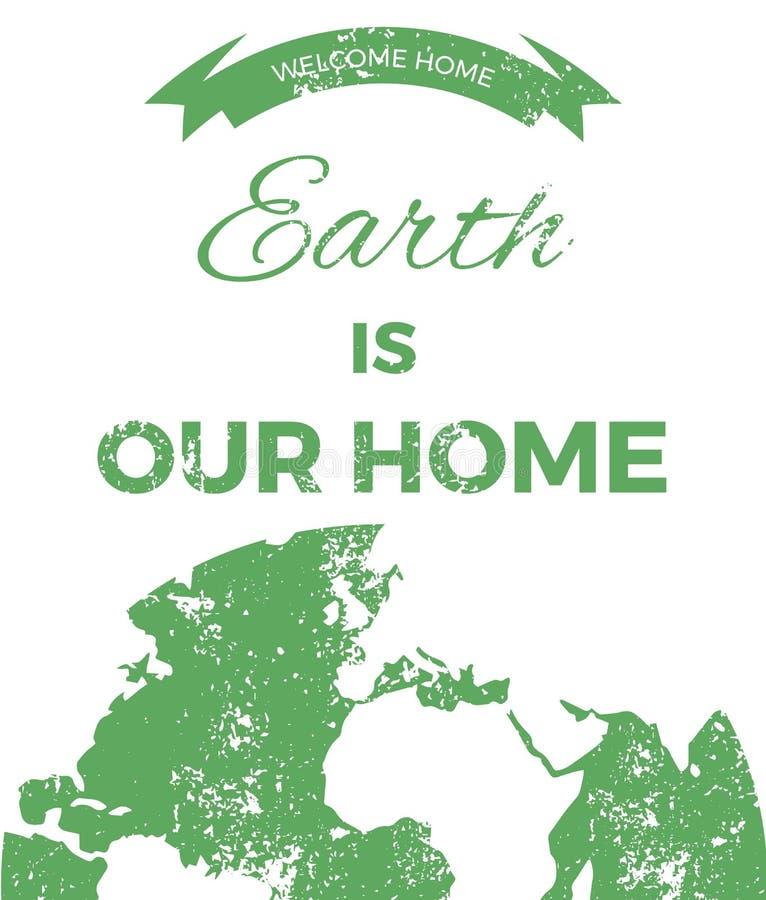 De aarde is ons huis De illustratie van de planeet stock illustratie