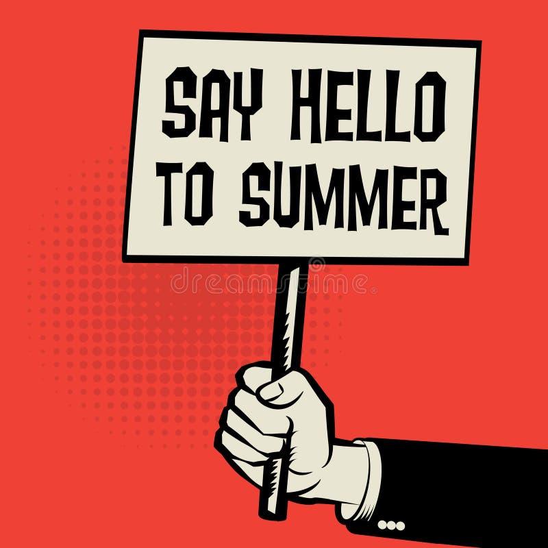 De affiche ter beschikking, bedrijfsconcept met tekst zegt Hello aan de Zomer stock illustratie