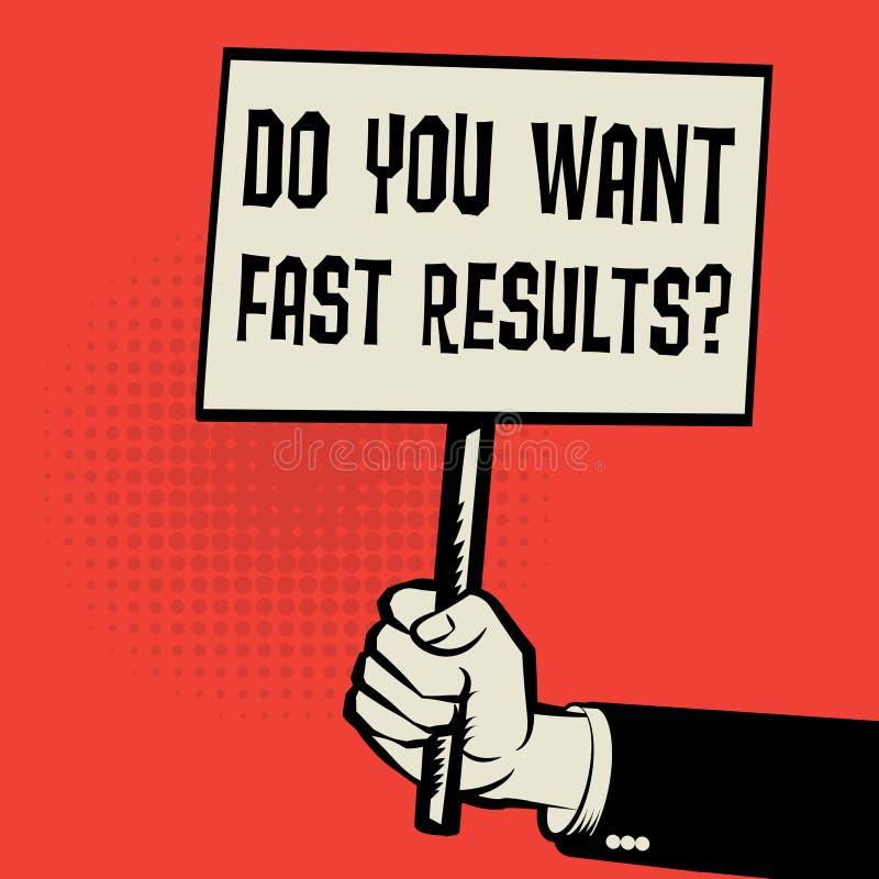 De affiche ter beschikking, bedrijfsconceptentekst u wil Snelle Resultaten vector illustratie