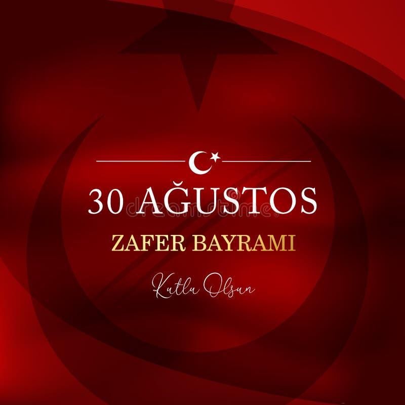 30 de agosto bayrami Victory Day Turkey del zafer Traducci?n: Celebraci?n del 30 de agosto de la victoria y el d?a nacional en Tu libre illustration