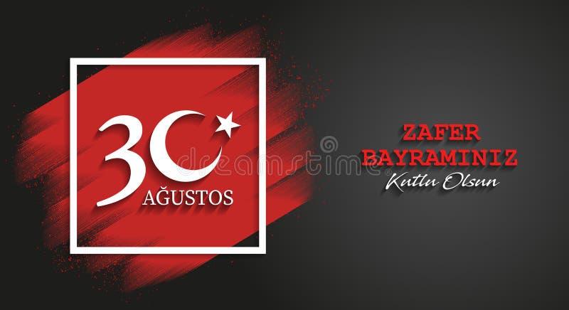 30 de agosto el día de la victoria de Turquía, fondo de la celebración, bandera del vector, turco habla: 30 Agustos Zafer Bayrami ilustración del vector
