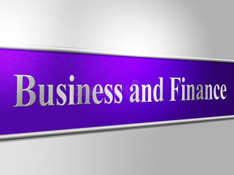 De bedrijfsfinanciën tonen Handelsfinanciën en Bedrijf stock illustratie