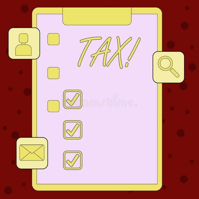 De Belasting van de handschrifttekst Concept die Verplichte betaling van belastingen betekenen door te tonen aan de opbrengstklem royalty-vrije illustratie