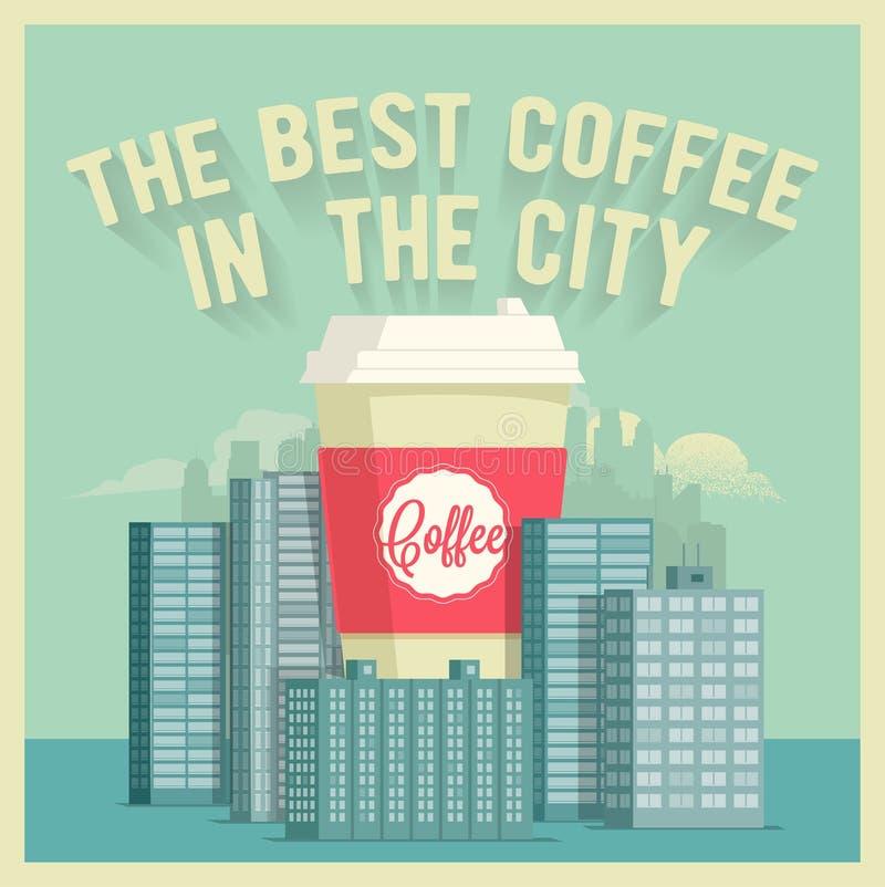 De Beste Koffie in de Stad Wijnoogst gestileerde vectoraffiche royalty-vrije illustratie