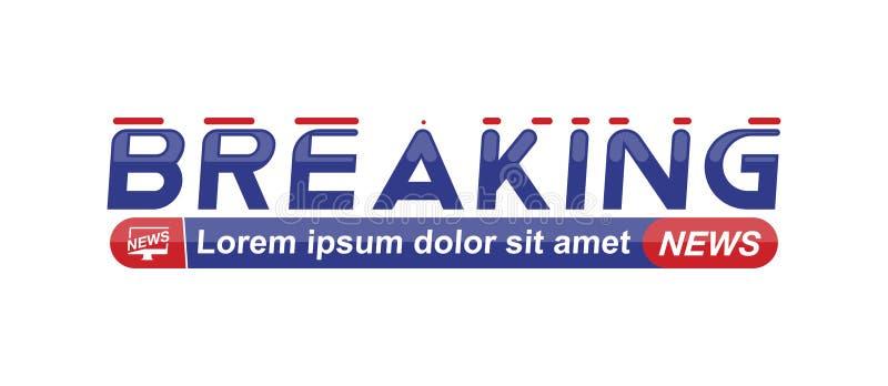 De brekende titel van het Nieuwsmalplaatje op witte achtergrond voor het kanaal van het schermtv Vlakke vectorillustratie EPS10 royalty-vrije illustratie