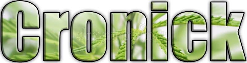 De Brieven van Logo With Weed Leaves Inside van de Cronickmarihuana stock foto