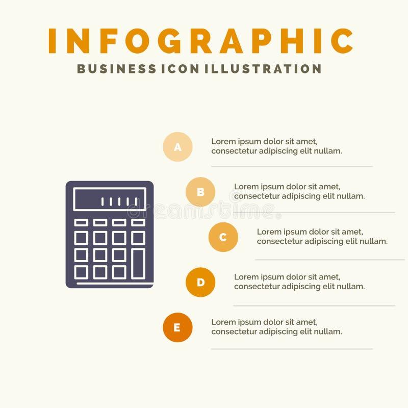 De calculator, Boekhouding, Zaken, berekent, Financieel, Wiskunde Stevig Pictogram Infographics 5 de Achtergrond van de Stappenpr vector illustratie